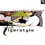 Tigerstyle Extended Play