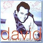 David Entre Dos Mundos