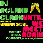 Urban Soul Orchestra Until We Meet Again