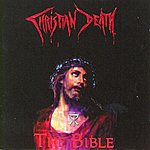 Christian Death The Bible