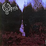 Opeth My Arms Your Hearse