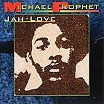 Michael Prophet Jah Love