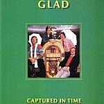 Glad Captured In Time