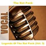 The Rat Pack Legends Of The Rat Pack (Vol. 3)