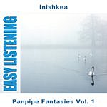 Inishkea Panpipe Fantasies Vol. 1