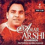 Amar Arshi Admission