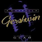 Glad A Cappella Gershwin
