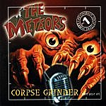 The Meteors Corpse Grinder - The Best Of