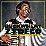 Buckwheat Zydeco Lay Your Burden Down