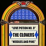 The Clovers Love Potion No. 9 / Needles And Pins