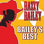 Razzy Bailey Bailey's Best