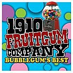 1910 Fruitgum Company Bubblegum's Best