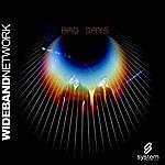 Wideband Network Bad Days