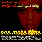 """Evelyn """"Champagne"""" King One More Time"""