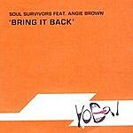 Soul Survivors Bring It Back