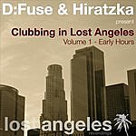 D:Fuse Clubbing In Lost Angeles (Volume 1 - Early Hours )