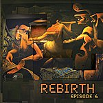 The Rebirth Episode 6