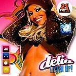 Delia Listen Up