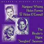"""Margaret Whiting Reader's Digest Music: Margaret Whiting, Helen Forrest And Helen O'Connell: The Reader's Digest """"Songbird"""" Sessions"""