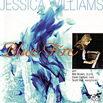 Jessica Williams Blue Fire - With Mel Brown, Dave Captein