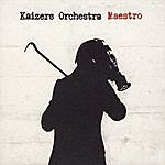 Kaizers Orchestra Maestro EP