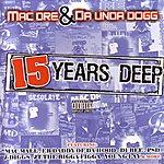 Mac Dre 15 Years Deep (Parental Advisory)
