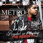Metro Prophet Or Playboy (Featuring Bobby Valentino)