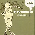 DJ Revolution Wake Up Show Mix Archives Vol 1 & 2
