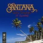 Santana Latin Tropical - 25 Essentials