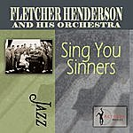 Fletcher Henderson & His Orchestra Sing You Sinners