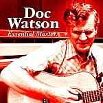 Doc Watson Essential Masters