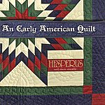 Hesperus An Early American Quilt