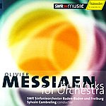 Sylvain Cambreling Messiaen: The Works For Orchestra