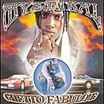 Mystikal Ghetto Fabulous