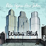 Peter Bjorn & John Writer's Block