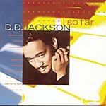 D.D. Jackson ...so Far