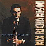 Rex Richardson The Powers That Be