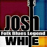 Josh White Folk Blues Legend