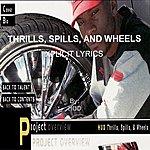 Hud Thrills, Spills & Wheels