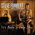 Steve Forbert It's Been A Long Time