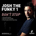 Josh The Funky 1 Don't Stop