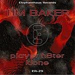 Tim Baker Player H8ter