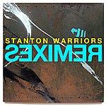 Stanton Warriors Remixes