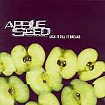 Appleseed Kick It Till It Breaks