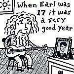 Earl Pickens When Earl Was 17 It Was A Very Good Year