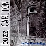 Buzz Carlton Just This Side Of The Blues