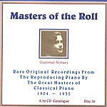 Guiomar Novaes Masters Of The Roll - Disc 30
