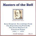 Camille Saint-Saëns Masters Of The Roll - Disc 13