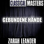 Zarah Leander Classical Masters: Gebundene Hände