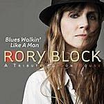 Rory Block Blues Walkin' Like A Man: A Tribute To Son House